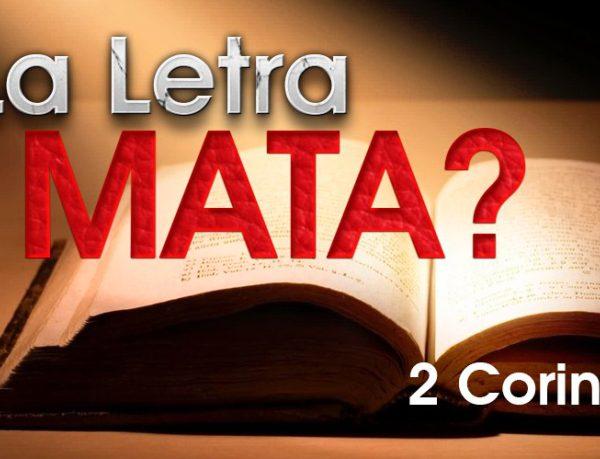 La letra mata, ¿Qué significa? 2 Corintios 3:6 (Video respuesta)