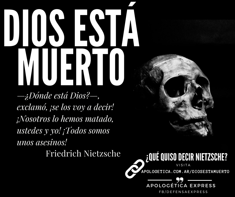 Dios está muerto Nietzsche